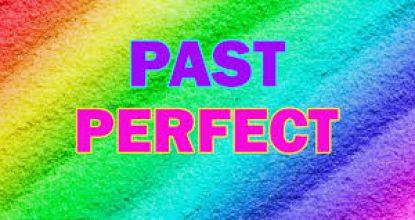 The Past Perfect Tense (минулий  доконаний час)